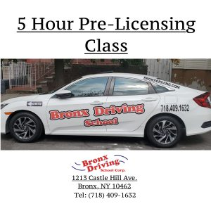 5 Hour Pre-Licensing Class Bronx Driving School New York