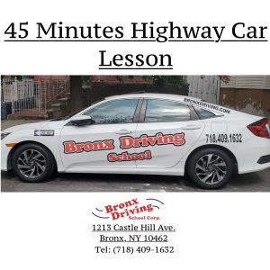 Bronx Driving School 45 Minutes Highway Car Lesson